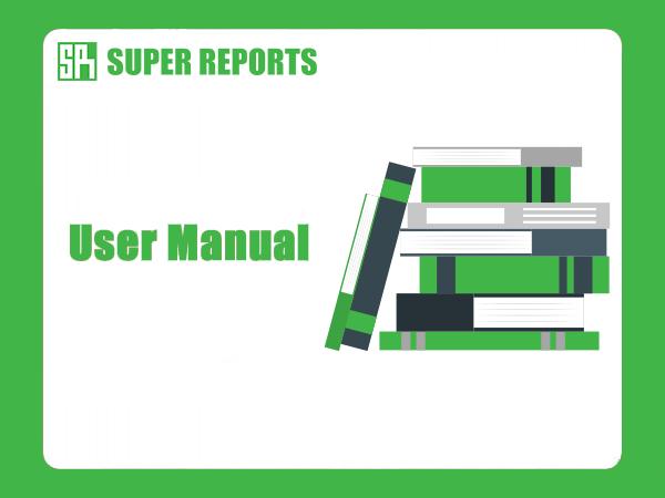 Super Reports User Manual