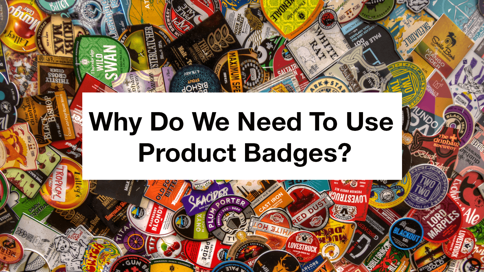 why-do-we-need-to-use-product-badges